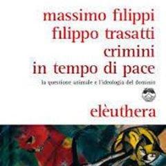 """""""Crimini in tempo di pace"""": un libro per gli animali"""