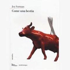 """""""Come una bestia"""" di Joy Sorman"""