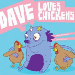 """Dave loves chickens"": w le galline!"